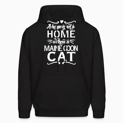 A house is not a home without a maine coon cat - Cat Breeds Hooded sweatshirt