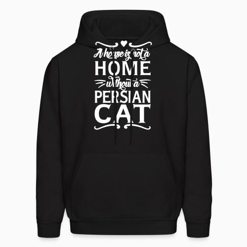 A house is not a home without a persian cat - Cat Breeds Hooded sweatshirt