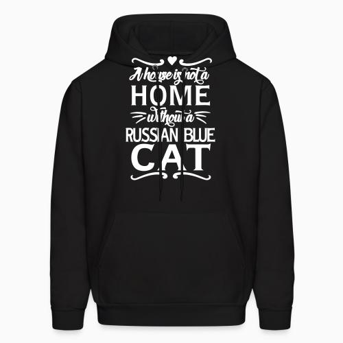 A house is not a home without a russian blue cat - Cat Breeds Hooded sweatshirt