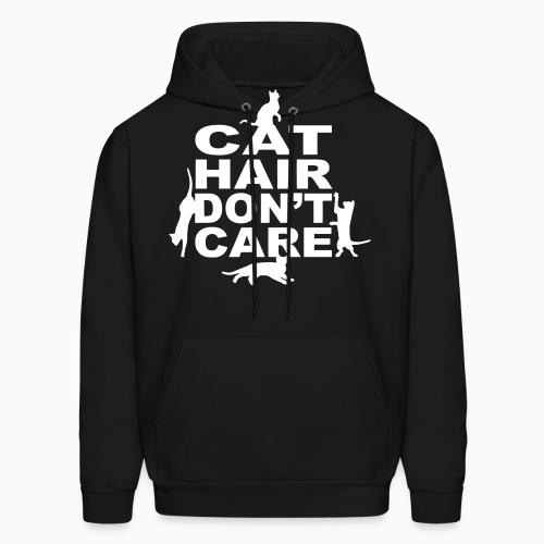 Cat hair don't care  - Cats Lovers Hooded sweatshirt