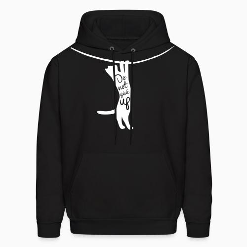 Do not give up  - Cats Lovers Hooded sweatshirt
