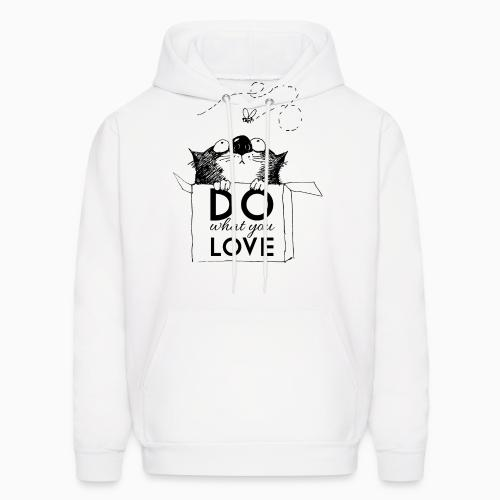 Do what you love  - Cats Lovers Hooded sweatshirt
