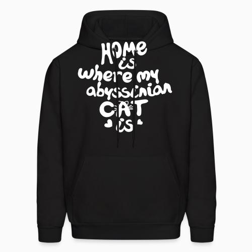 Home is where my abyssinian cat is - Cat Breeds Hooded sweatshirt