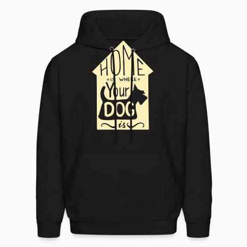 Homme is where your dog  - Dogs Lovers Hooded sweatshirt