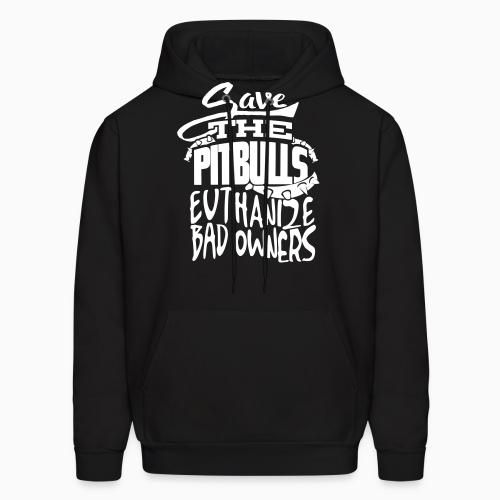 Save the pit bulls - euthanize bad owners - Dogs Lovers Hooded sweatshirt