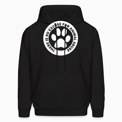 There is no excuse for animal abuse - Animal Rights Activism Hooded sweatshirt