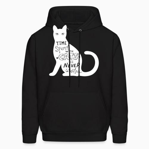 Time spent with cats is nerver wasted  - Cats Lovers Hooded sweatshirt