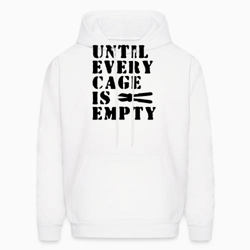 Until every cage empty - Animal Rights Activism Hooded sweatshirt