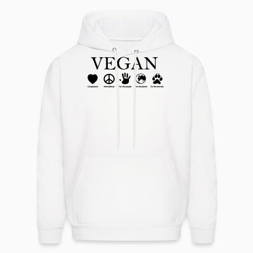 Vegan - compassion, nonviolence, for the people, for the planet, for the animals - Vegan Hooded sweatshirt