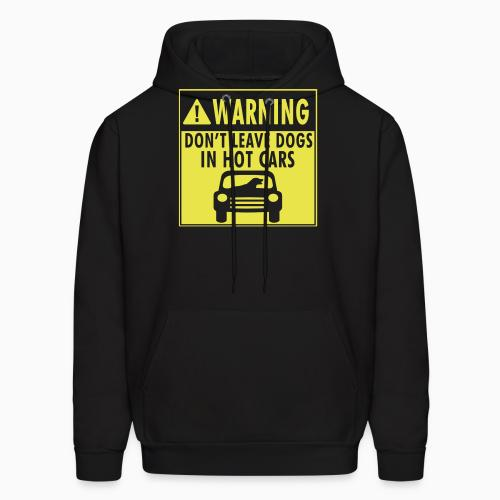 Warning. Don't leave dogs in hot cars - Dogs Lovers Hooded sweatshirt