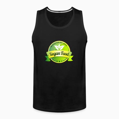 Made with the best natural product from nature Vegan food  - Vegan Tank top