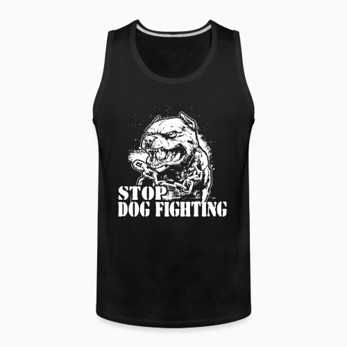 Stop dog fighting - Animal Rights Activism Tank top
