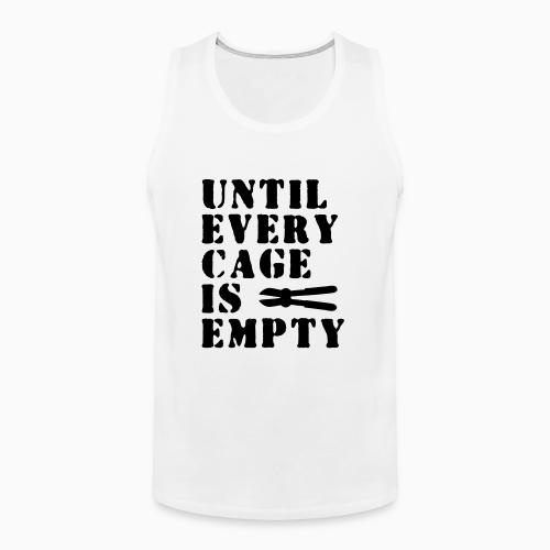 Until every cage empty - Animal Rights Activism Tank top
