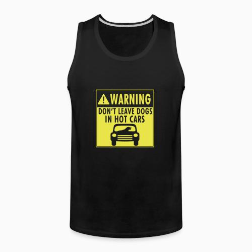 Warning. Don't leave dogs in hot cars - Dogs Lovers Tank top