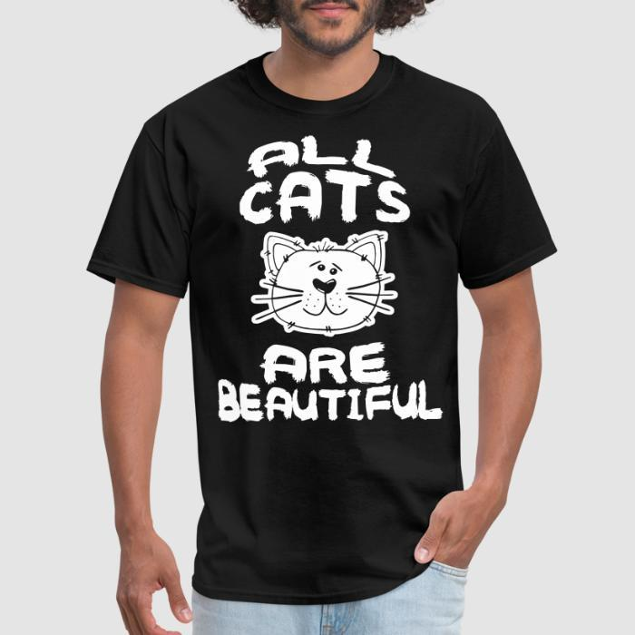 All cats are beautiful - Cats Lovers T-shirt