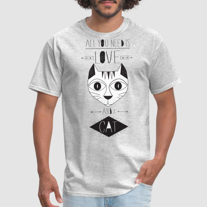 All you need is love and a cat  - Cats Lovers T-shirt