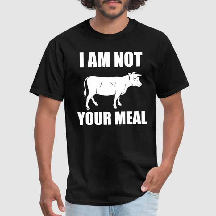 I am not your meal - Animal Rights Activism T-shirt