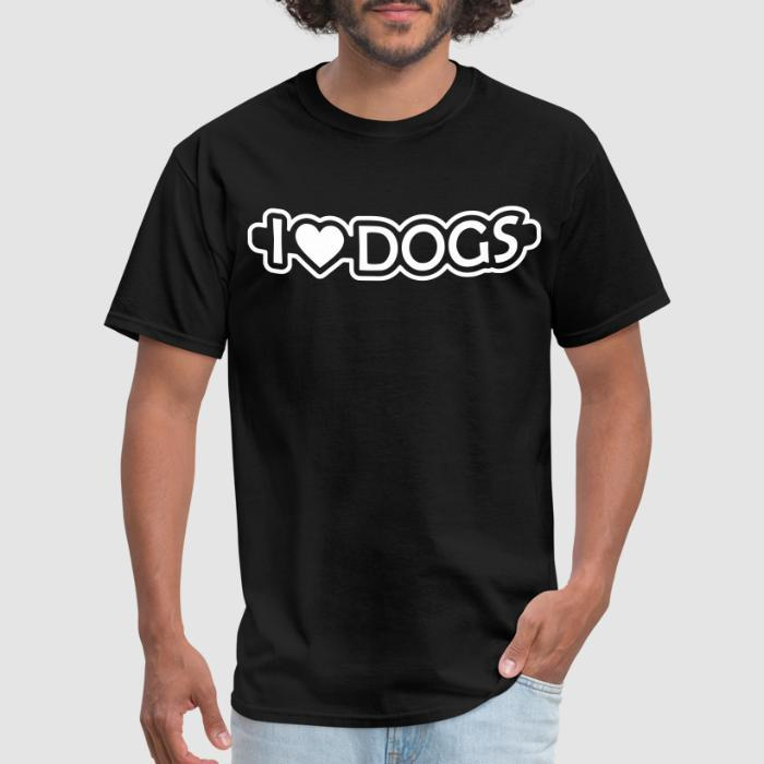 I love dogs - Dogs Lovers T-shirt