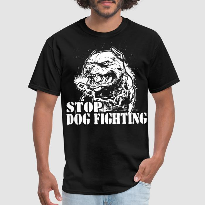 Stop dog fighting - Animal Rights Activism T-shirt