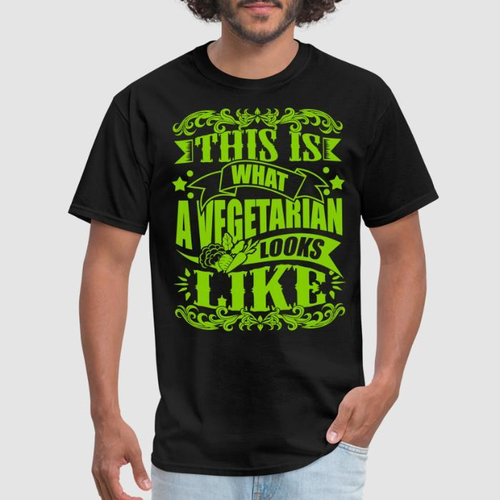 This is what a vegetarian looks like - Vegan T-shirt