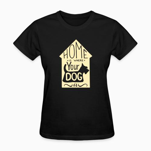 Homme is where your dog  - Dogs Lovers Women T-shirt