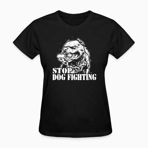 Stop dog fighting - Animal Rights Activism Women T-shirt