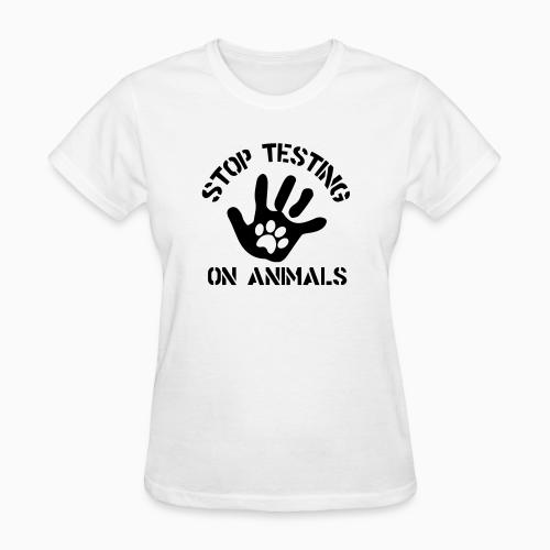 Stop testing on animals - Animal Rights Activism Women T-shirt