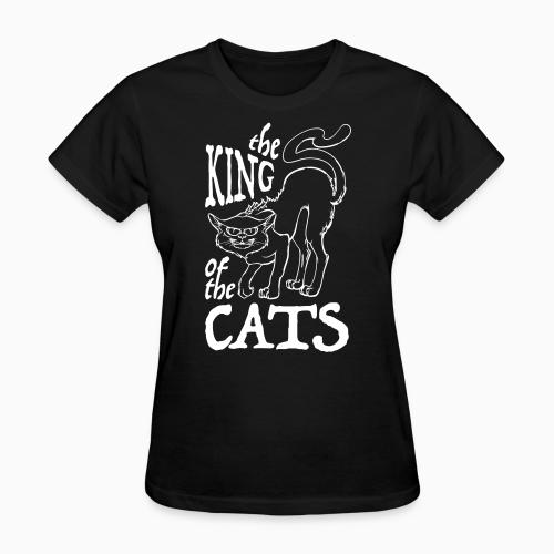 The king of the cats  - Cats Lovers Women T-shirt