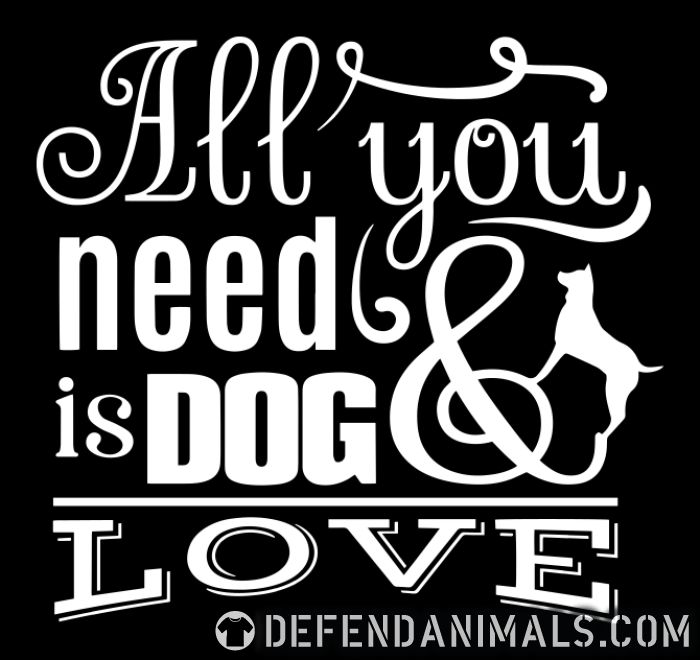 All you need is dog love  - Dogs Lovers Women Organic T-shirt