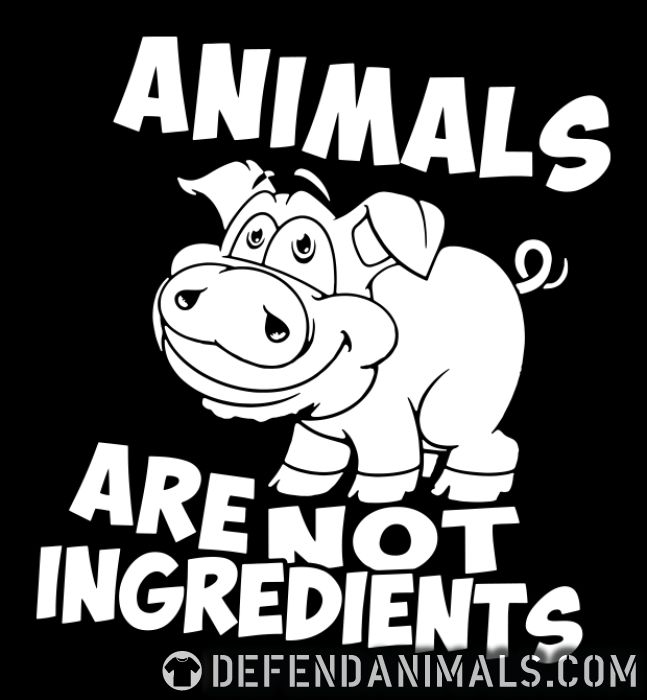 Animal are not ingredients  - Vegan T-shirt