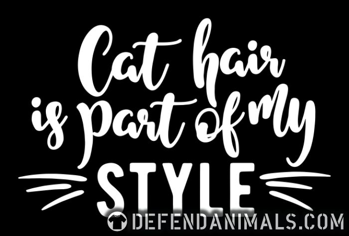 Cat hair is part of my style  - Cats Lovers Women Organic T-shirt