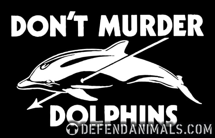 D'ont murder dolphins - Animal Rights Activism Women Organic T-shirt