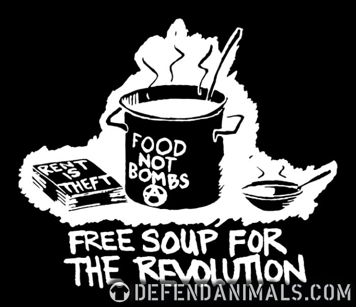 Food not bombs - free soup for the revolution - Vegan Zip hoodie