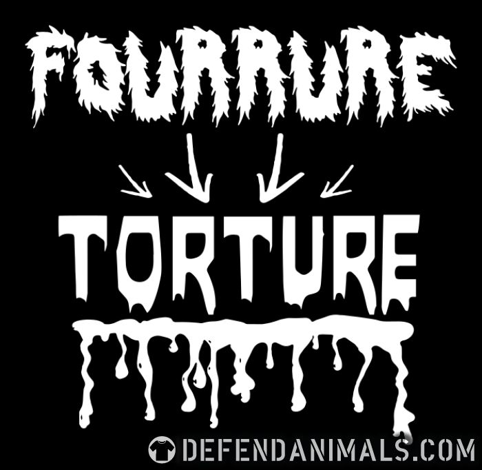 Fourrure = torture - Animal Rights Activism Women Organic T-shirt
