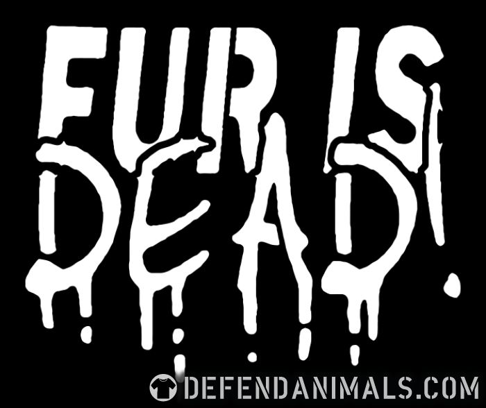 Fur is dead - Animal Rights Activism T-shirt