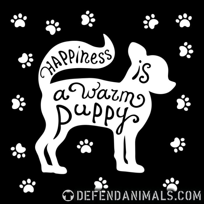 happiness is a warm puppy  - Dogs Lovers Women Organic T-shirt