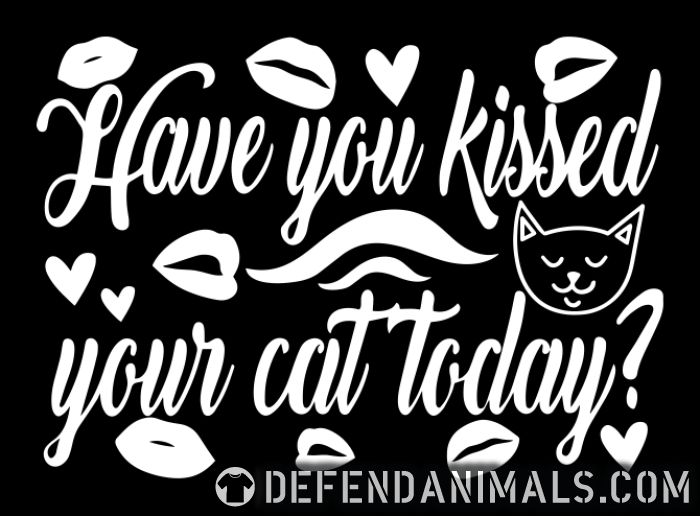 Have you kissed your cat today ? - Cats Lovers Women Organic T-shirt