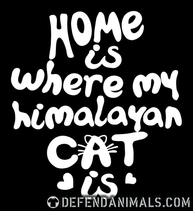 Home is where my himalayan cat is - Cat Breeds Women Organic T-shirt
