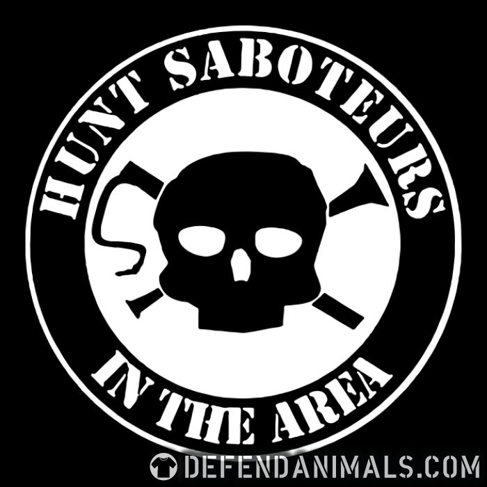 Hunt saboteurs in the area - Animal Rights Activism T-shirt