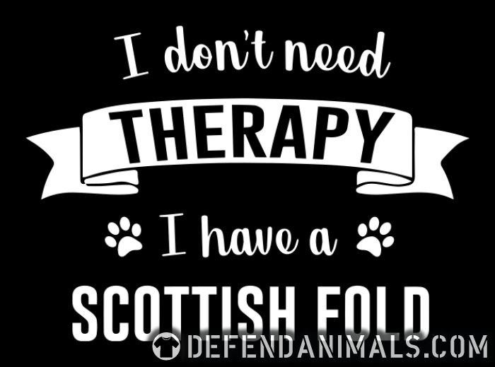 I don't need therapy I have a scottish fold - Cat Breeds Women tank tops