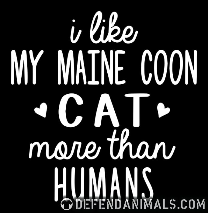 I like my maine coon cat more than humans - Cat Breeds Women Organic T-shirt
