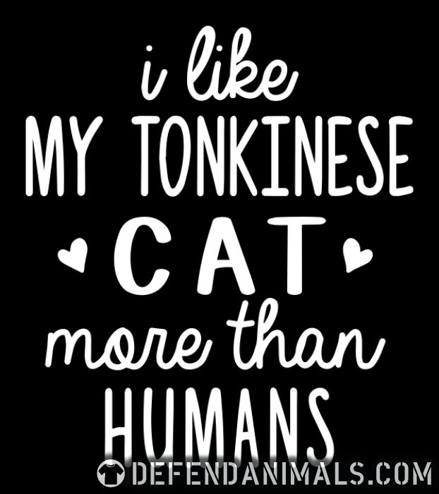 I like my tonkinese cat more than humans - Cat Breeds Women Organic T-shirt