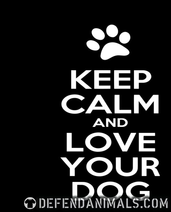 Keep calm and love your dog  - Dogs Lovers Women Organic T-shirt
