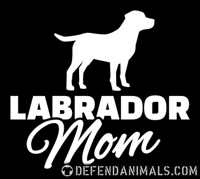 Labrador mom  - Dog Breeds T-shirt