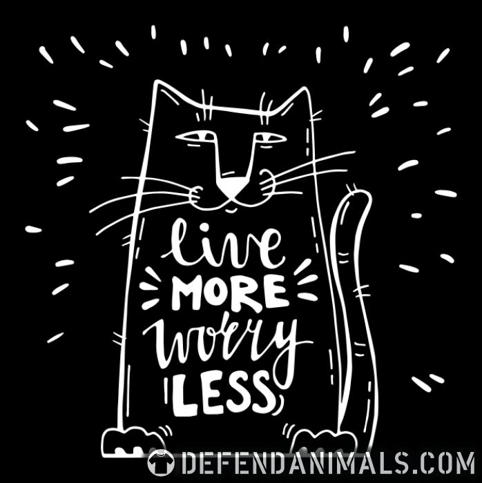 Live more worry less  - Cats Lovers Women Organic T-shirt