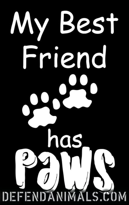 My Best Friend has paws - Dogs Lovers Tank top