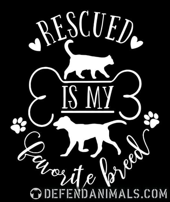 rescued is my favorite breed  - Dogs Lovers Organic T-shirt