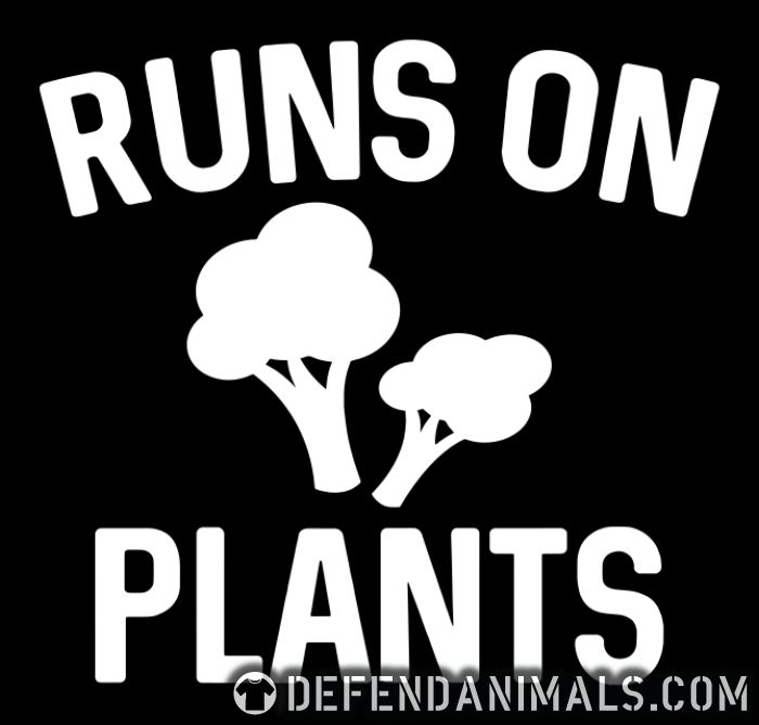 Runs on plants - Vegan T-shirt