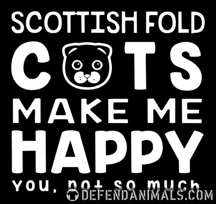 Scottish Fold cats make me happy. You, not so much. - Cat Breeds Women Organic T-shirt