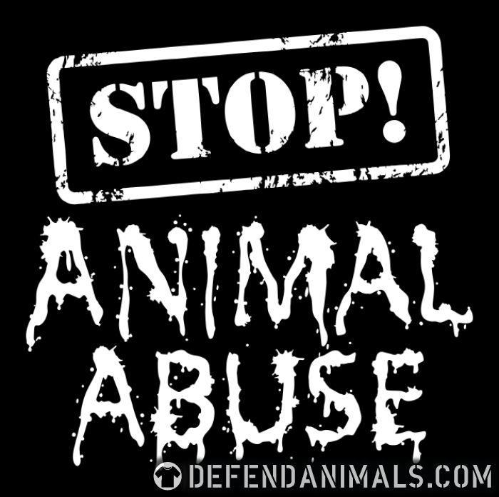 Stop ! animal abuse  - Animal Rights Activism T-shirt